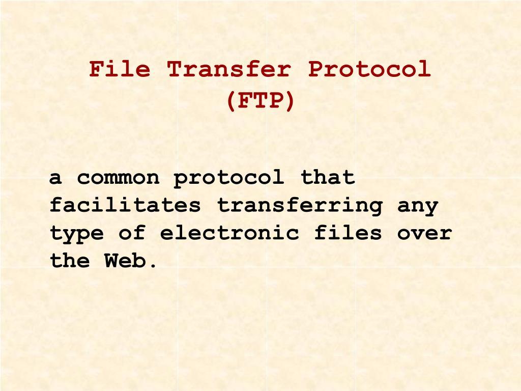 File Transfer Protocol (FTP)