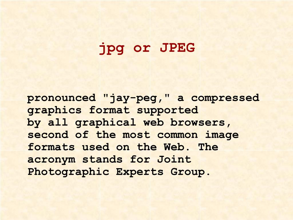 jpg or JPEG