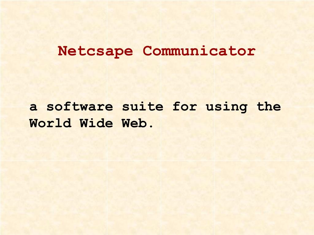 Netcsape Communicator