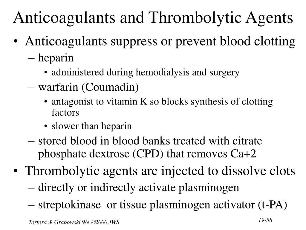 Anticoagulants and Thrombolytic Agents