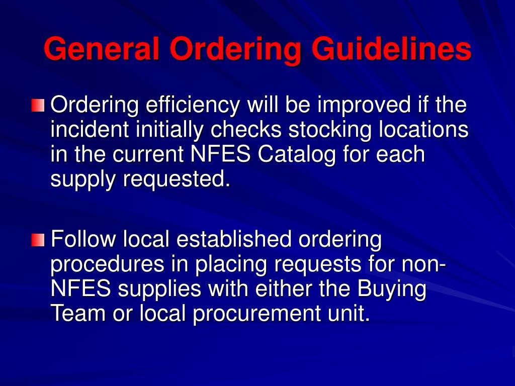 General Ordering Guidelines