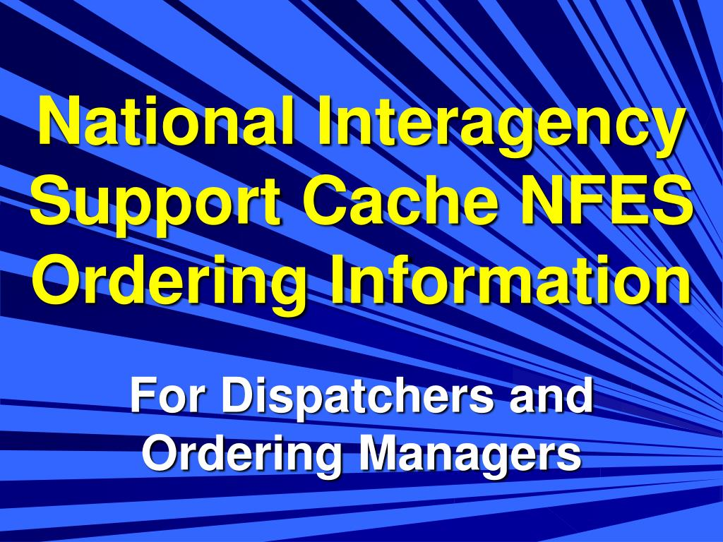 National Interagency Support Cache NFES