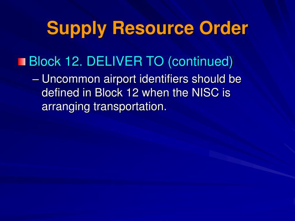 Supply Resource Order