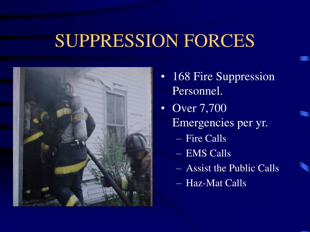 SUPPRESSION FORCES