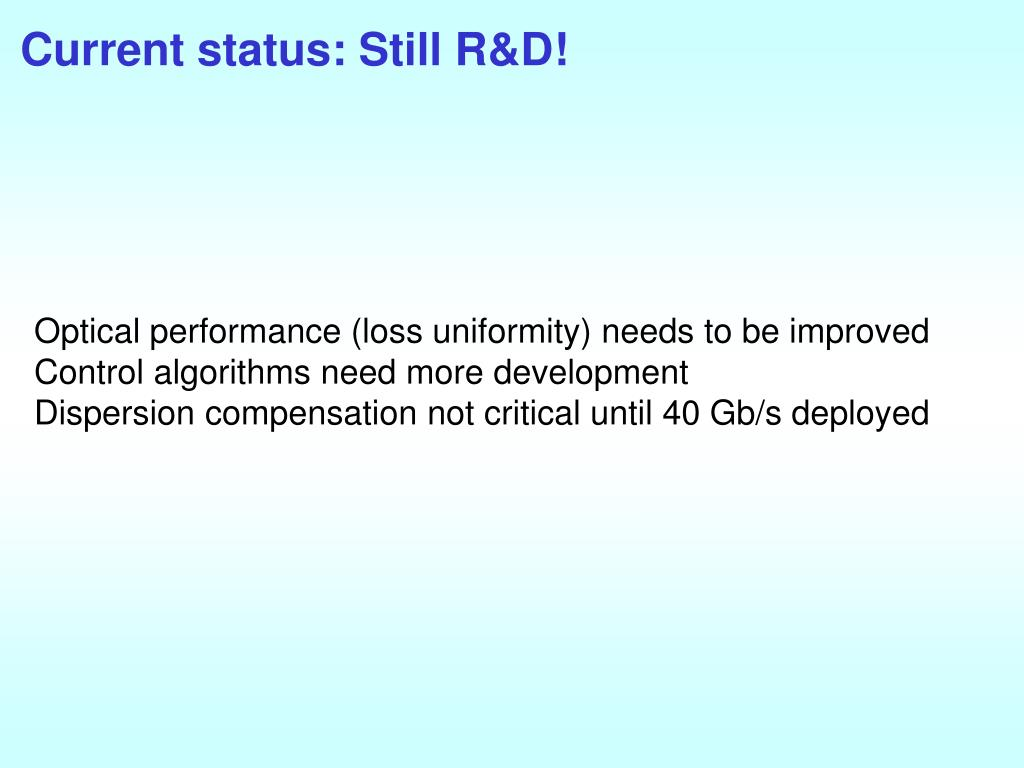 Current status: Still R&D!