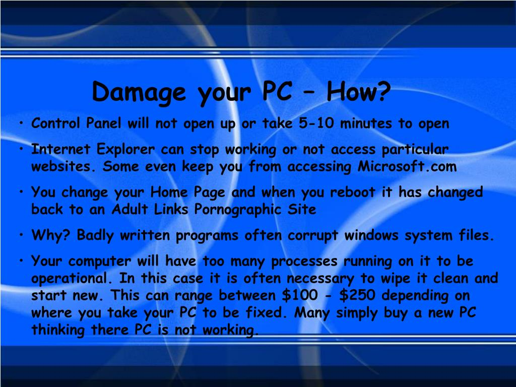 Damage your PC – How?
