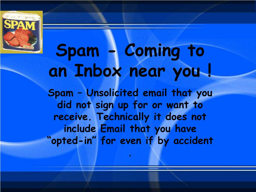 Spam - Coming to an Inbox near you !