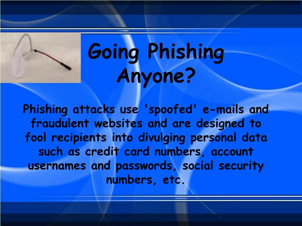 Going Phishing Anyone?