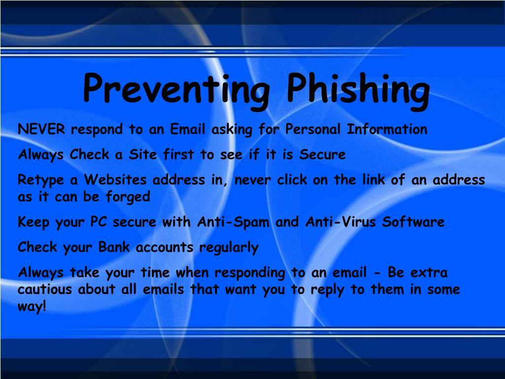 Preventing Phishing