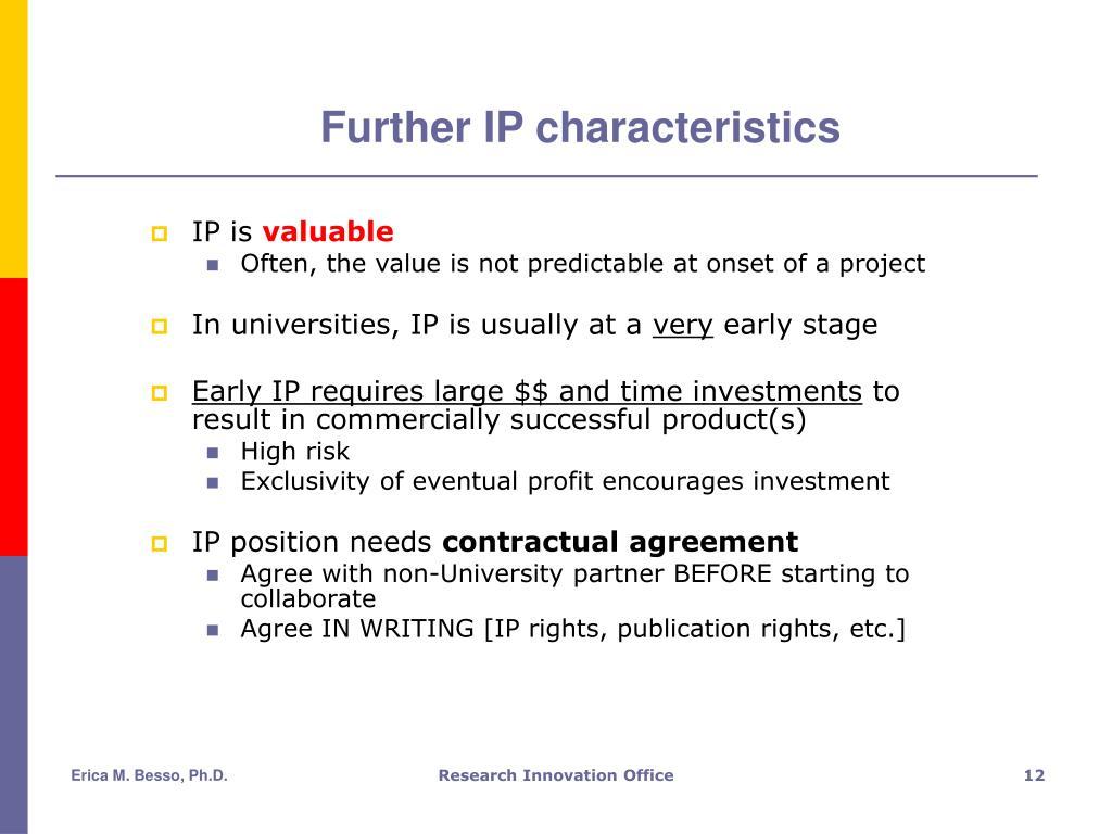 Further IP characteristics
