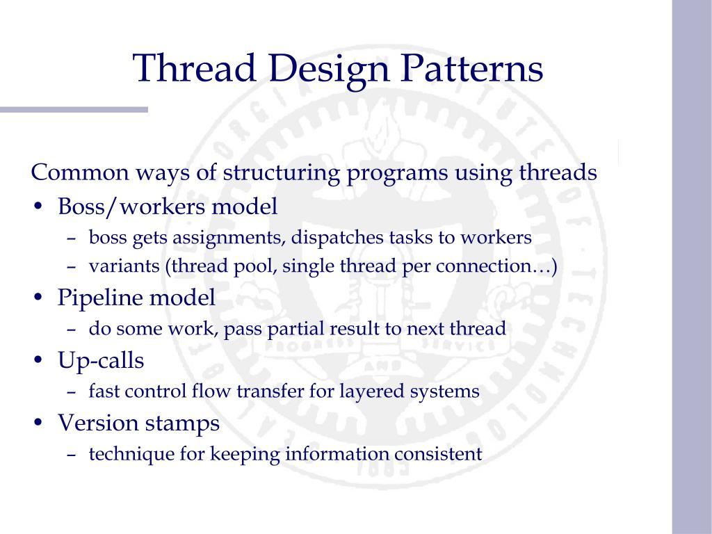 Thread Design Patterns