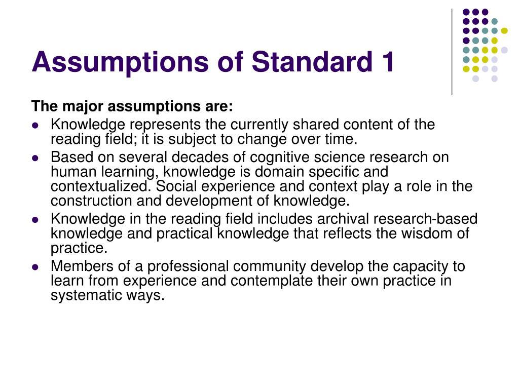Assumptions of Standard 1