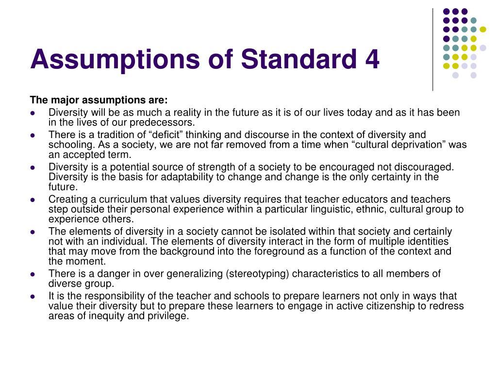Assumptions of Standard 4