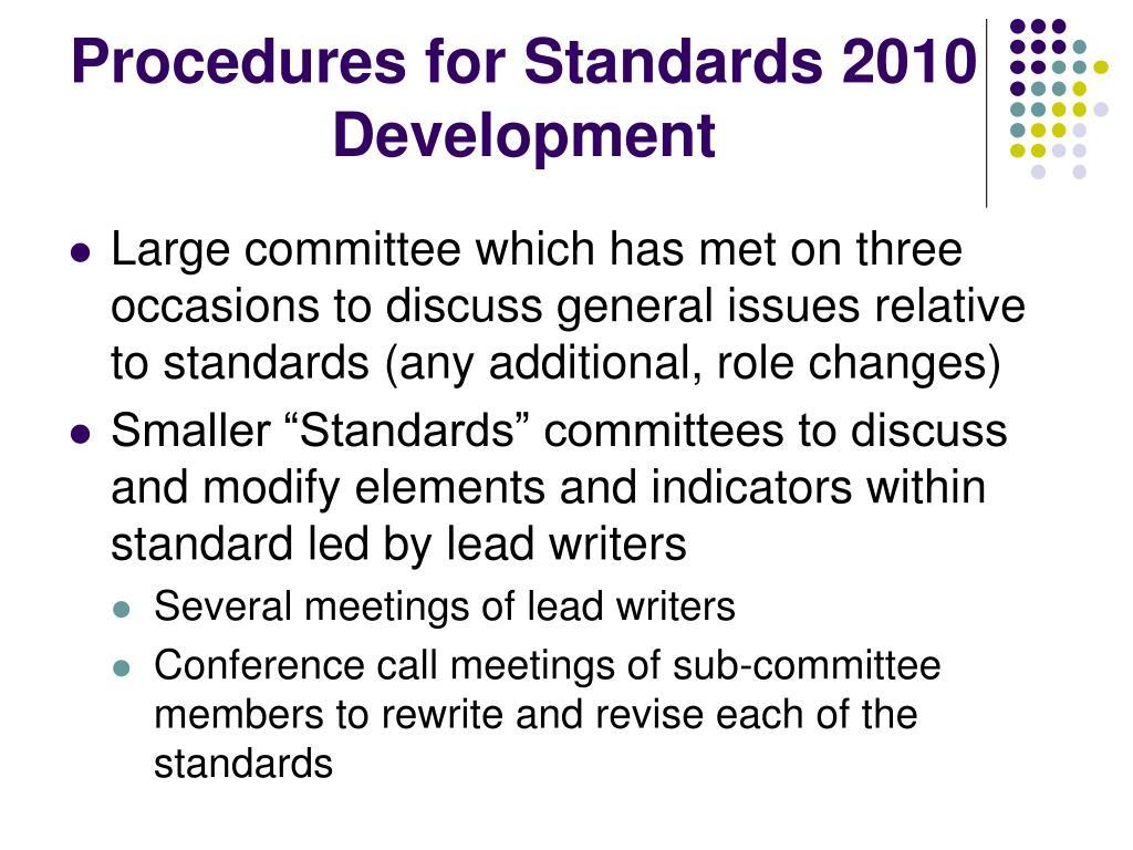 Procedures for Standards 2010 Development