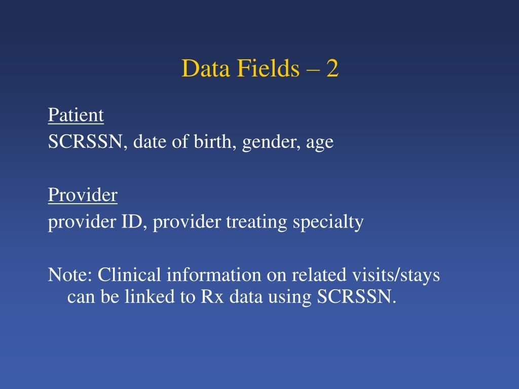 Data Fields – 2