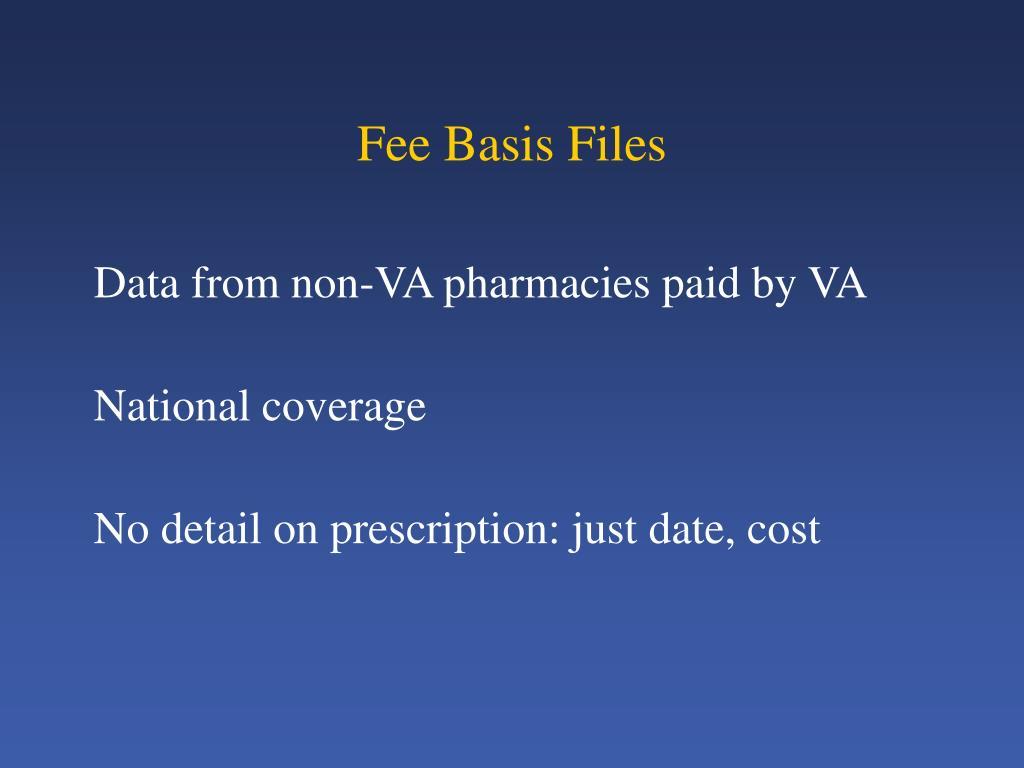 Fee Basis Files