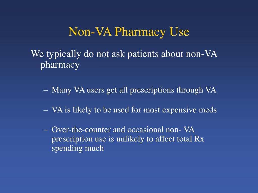 Non-VA Pharmacy Use