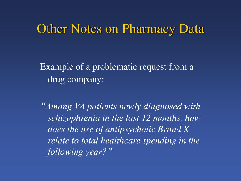 Other Notes on Pharmacy Data