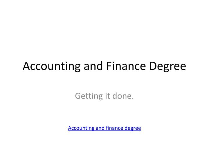 Accounting and finance degree