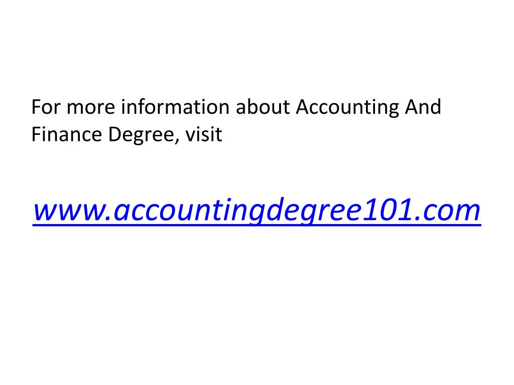 For more information about Accounting And Finance Degree, visit