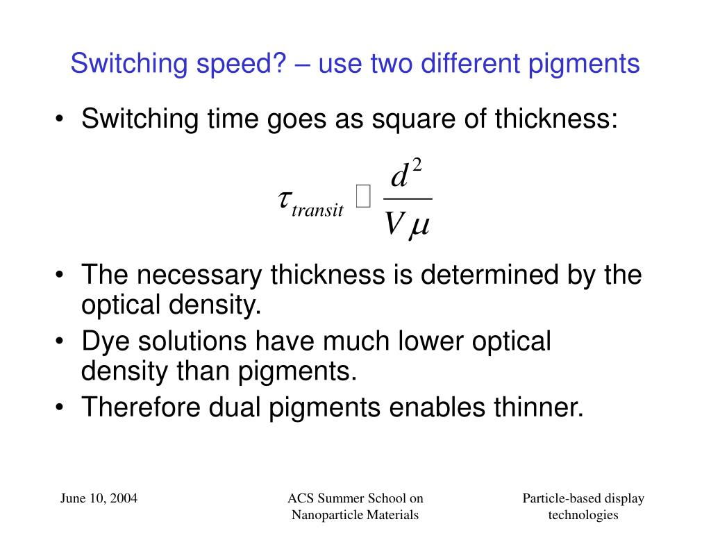 Switching speed? – use two different pigments