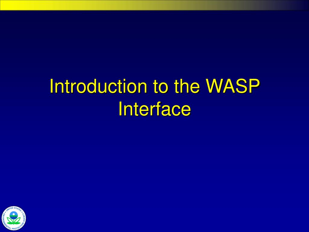 Introduction to the WASP Interface