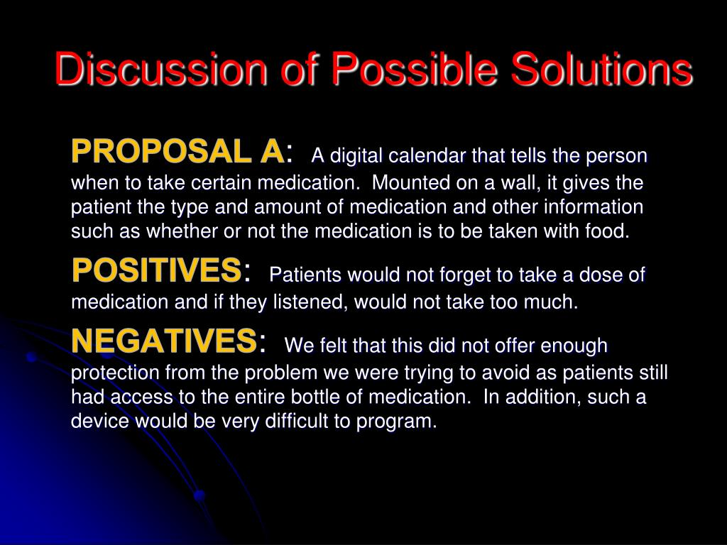 Discussion of Possible Solutions
