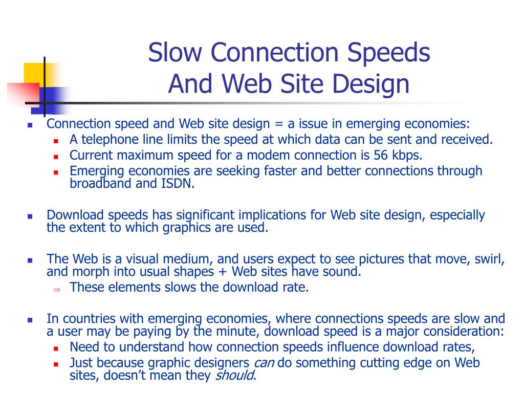 Slow Connection Speeds