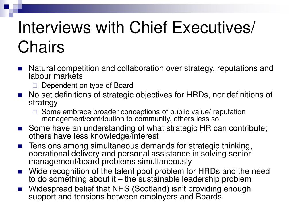 Interviews with Chief Executives/ Chairs