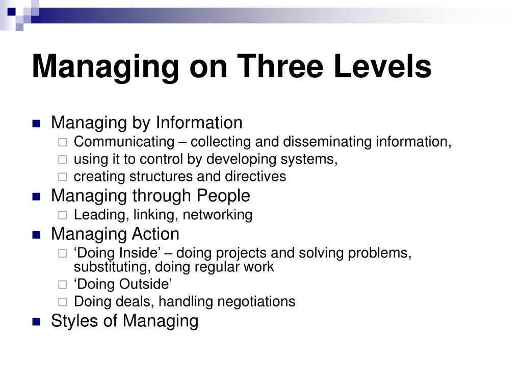 Managing on Three Levels
