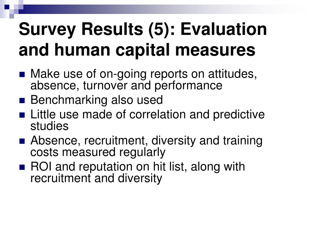 Survey Results (5): Evaluation and human capital measures