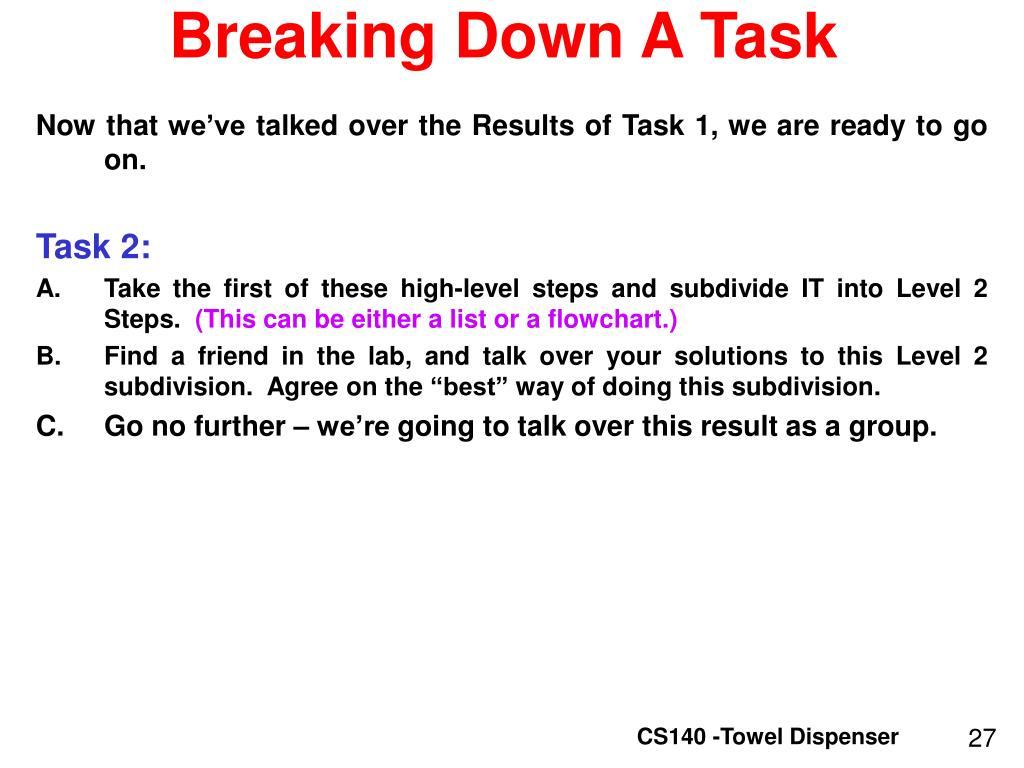 Breaking Down A Task