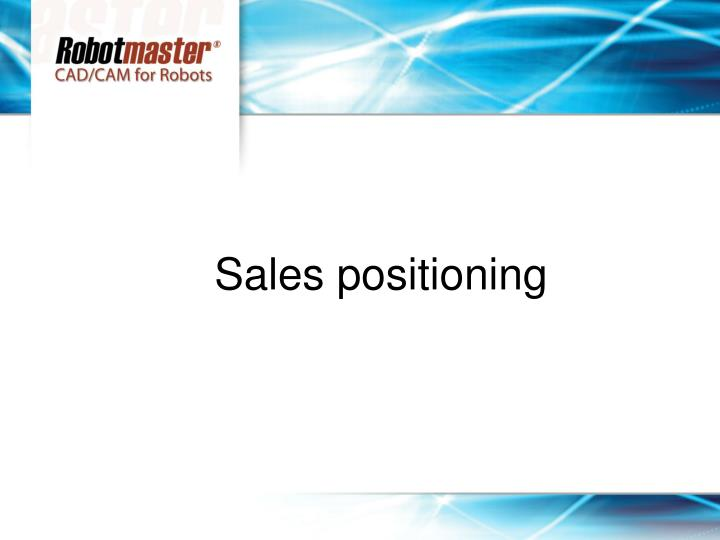 Sales positioning