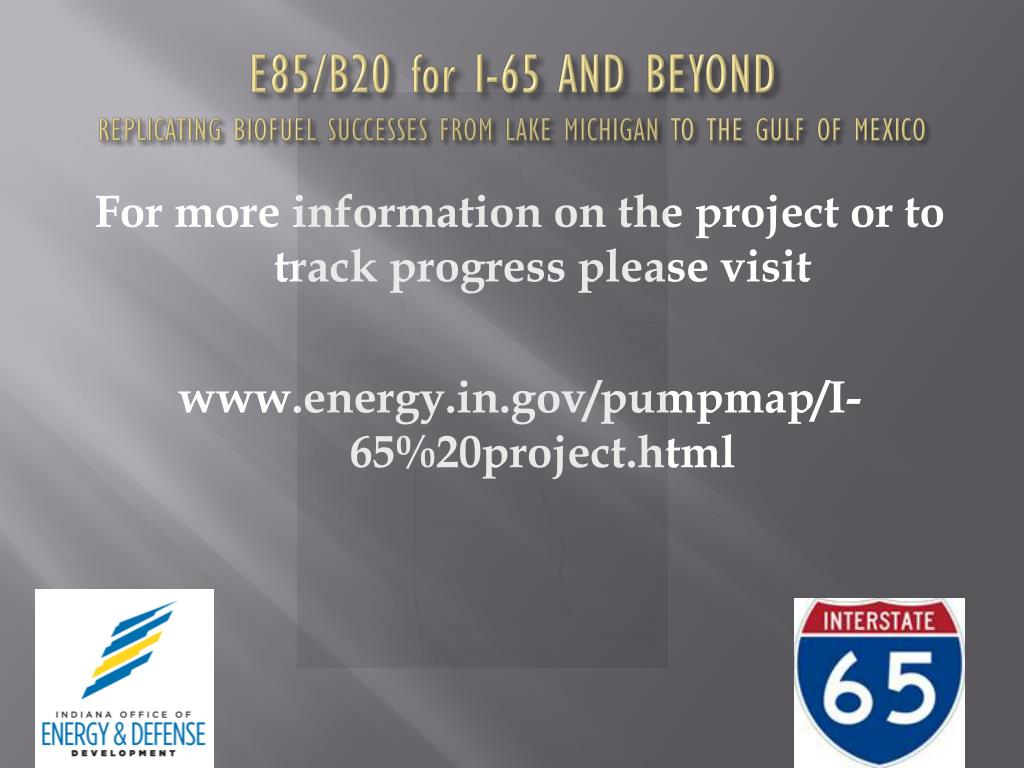 E85/B20 for I-65 AND BEYOND