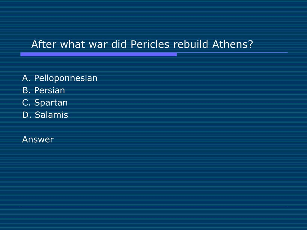 After what war did Pericles rebuild Athens?