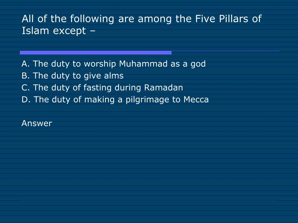 All of the following are among the Five Pillars of Islam except –