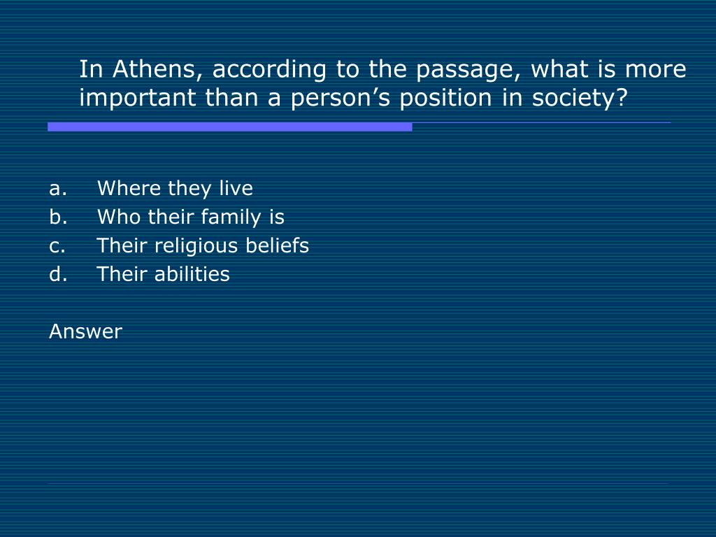 In Athens, according to the passage, what is more important than a person's position in society?