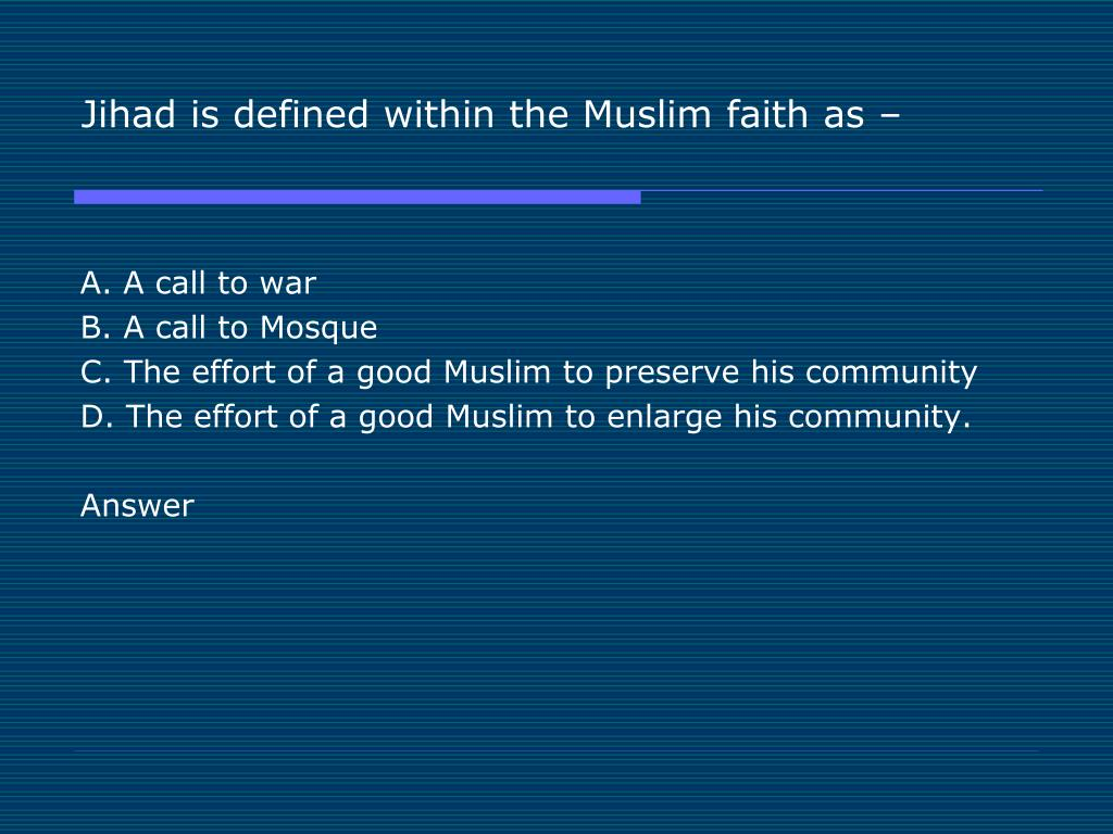 Jihad is defined within the Muslim faith as –