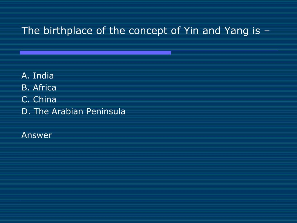 The birthplace of the concept of Yin and Yang is –