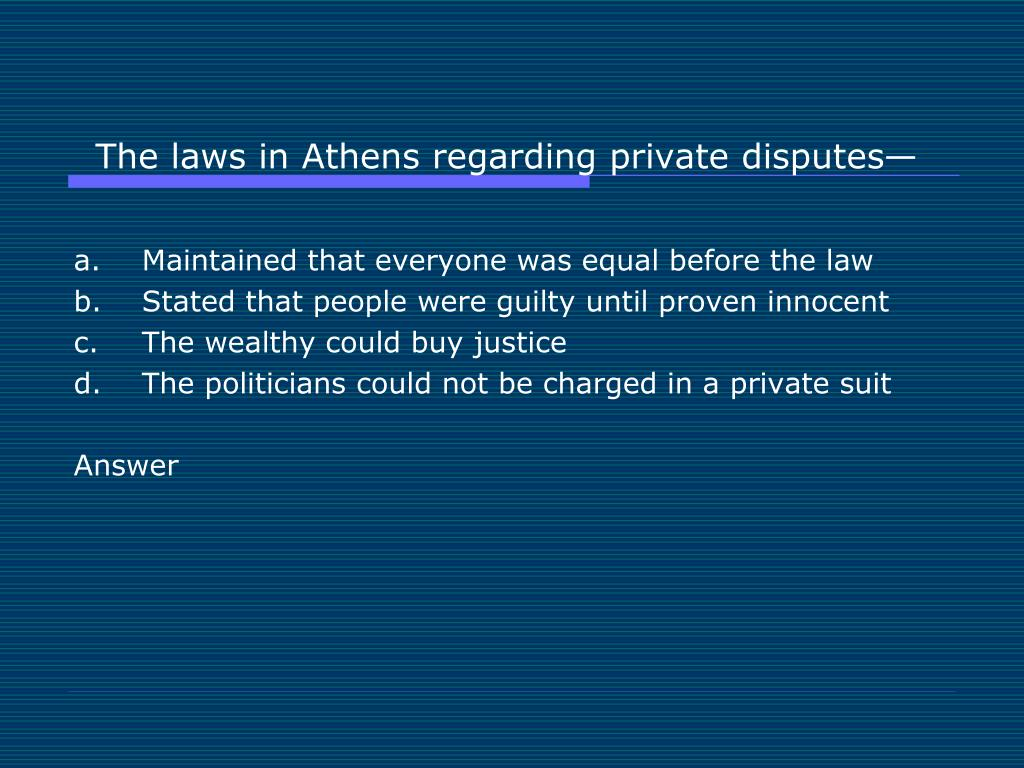 The laws in Athens regarding private disputes—