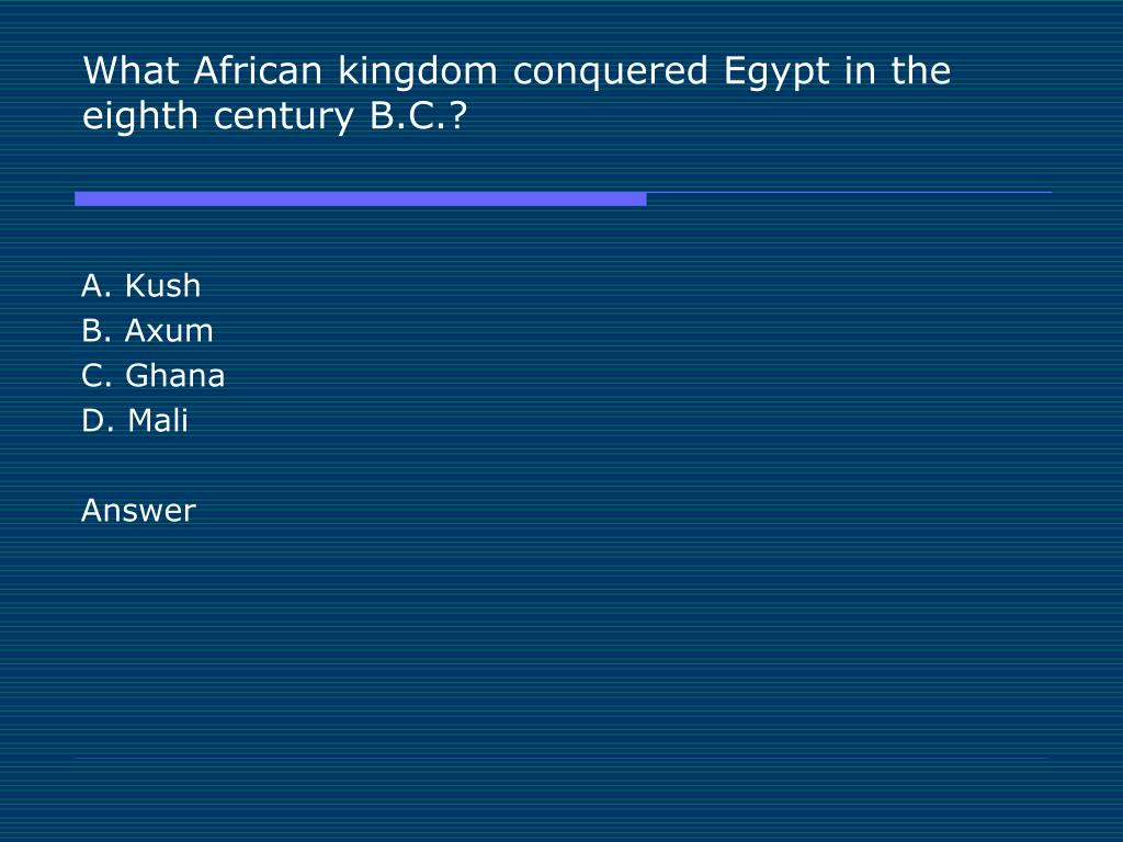 What African kingdom conquered Egypt in the eighth century B.C.?