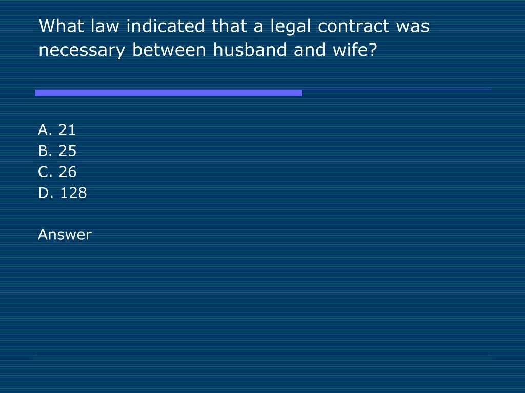 What law indicated that a legal contract was necessary between husband and wife?