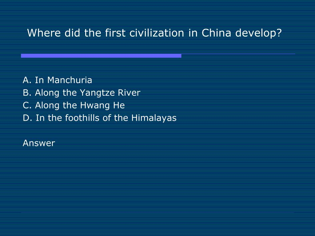 Where did the first civilization in China develop?