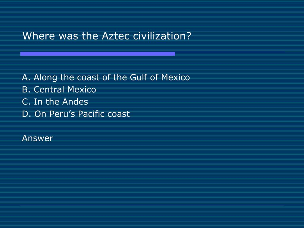 Where was the Aztec civilization?