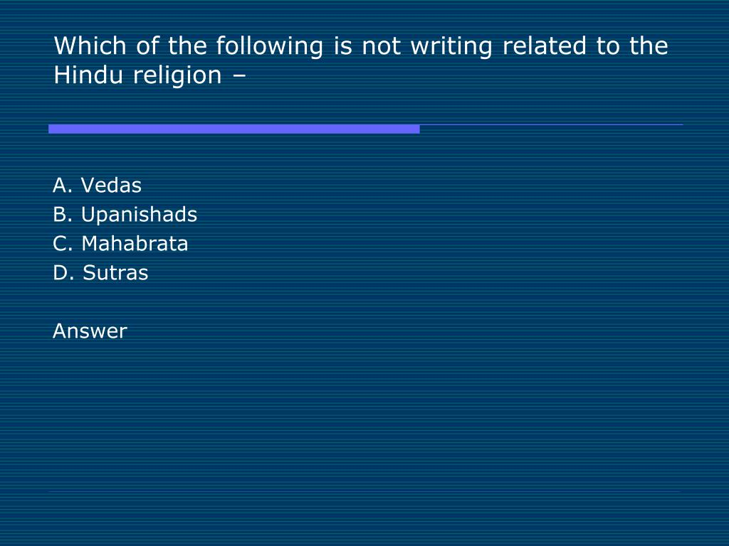 Which of the following is not writing related to the Hindu religion –