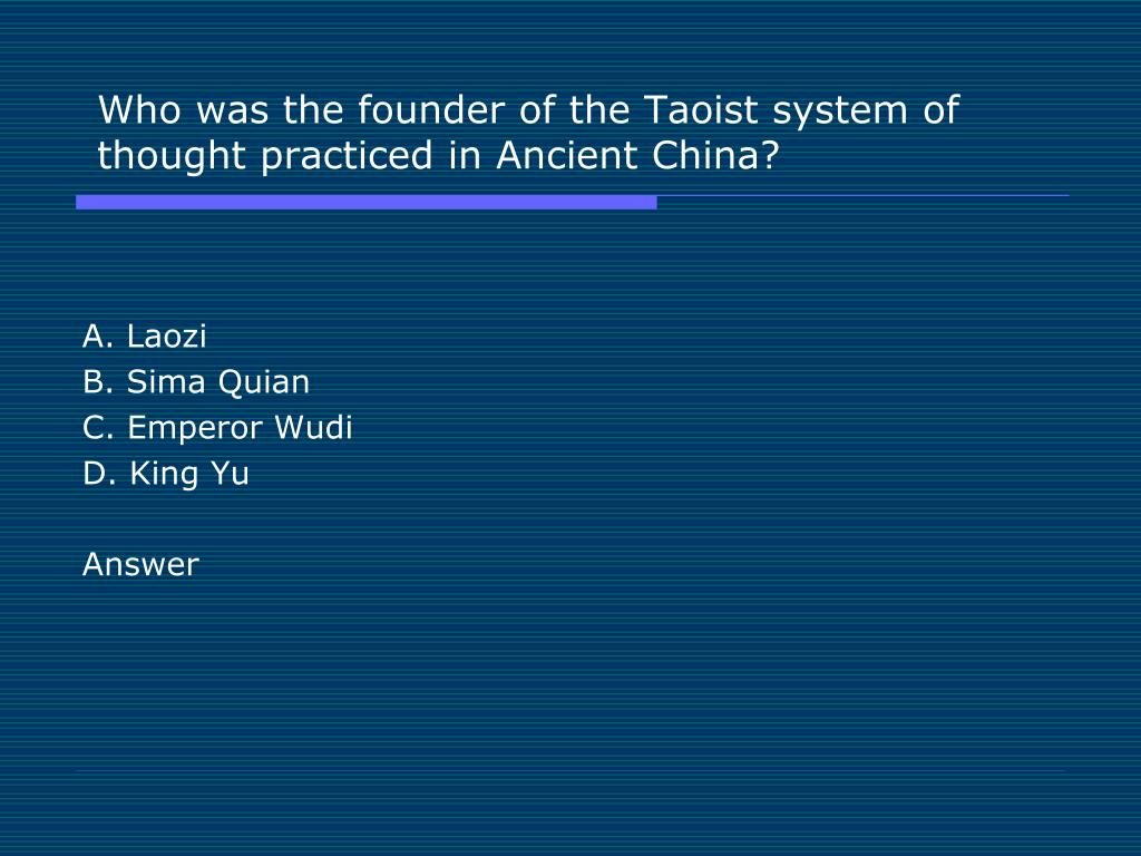 Who was the founder of the Taoist system of thought practiced in Ancient China?