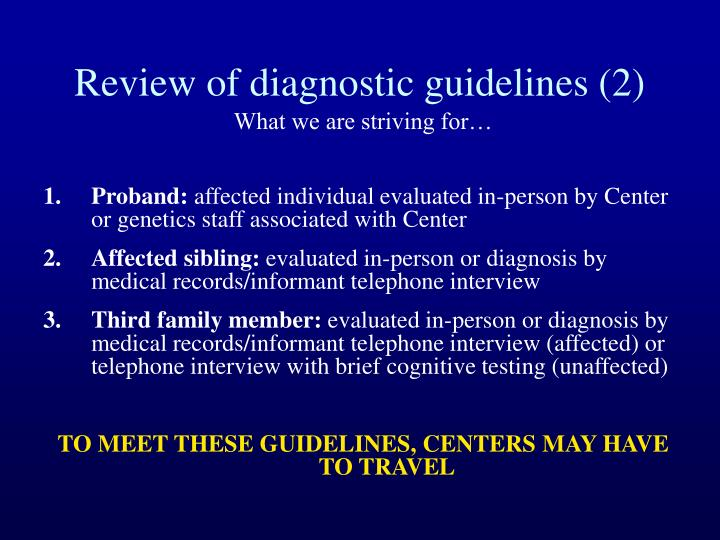 Review of diagnostic guidelines (2)