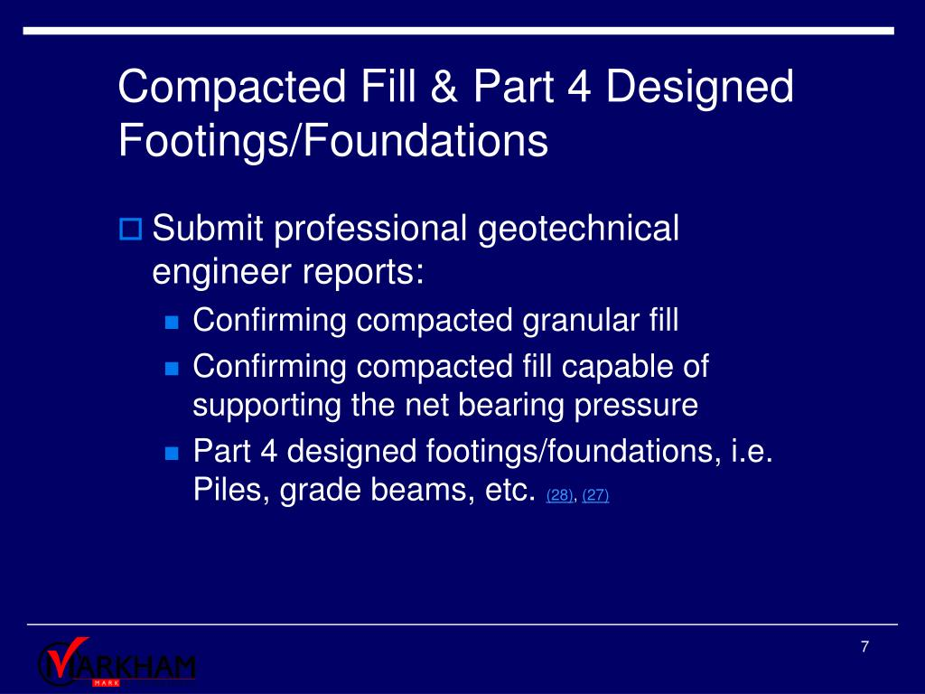 Compacted Fill & Part 4 Designed Footings/Foundations