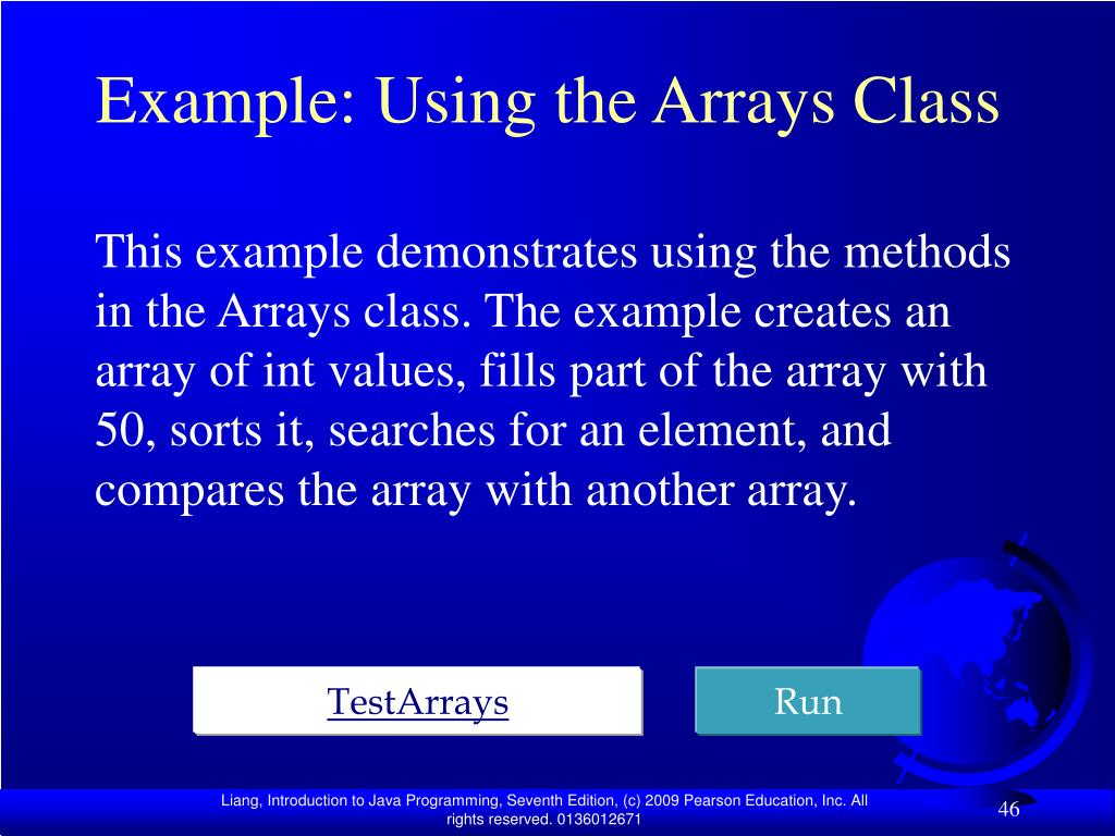 Example: Using the Arrays Class
