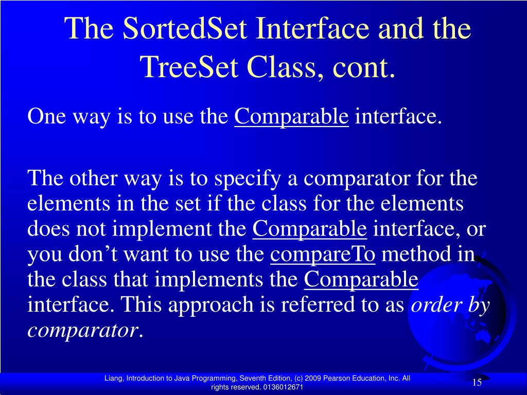 The SortedSet Interface and the TreeSet Class, cont.